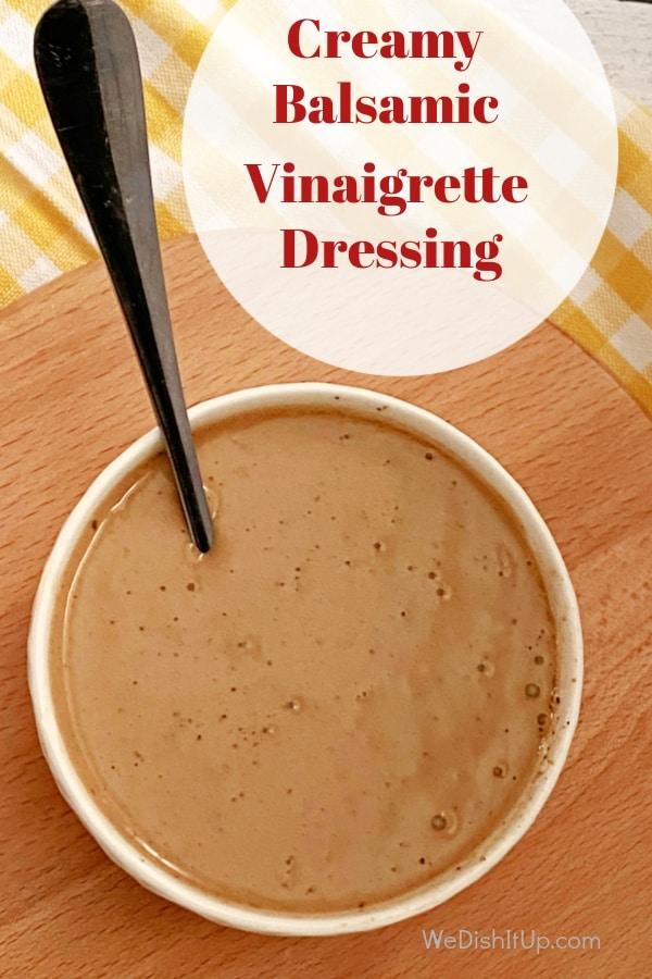 Easy  Creamy Balsamic Vinaigrette