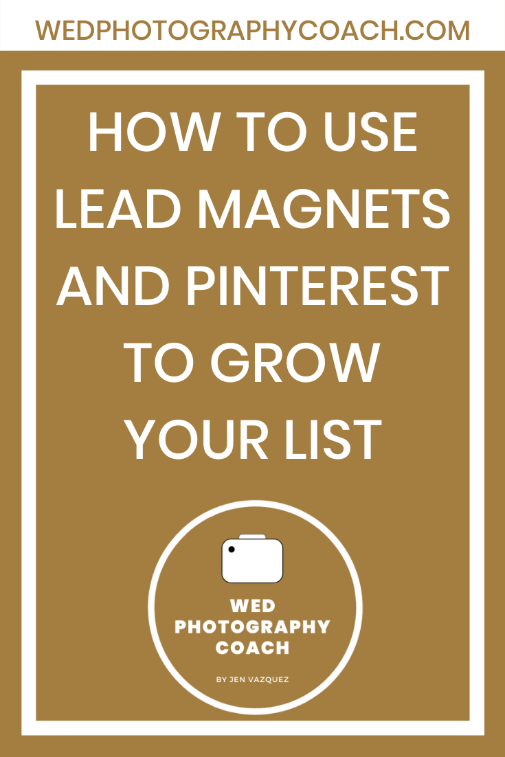 How to use Lead Magnets and Pinterest to grow your list 5