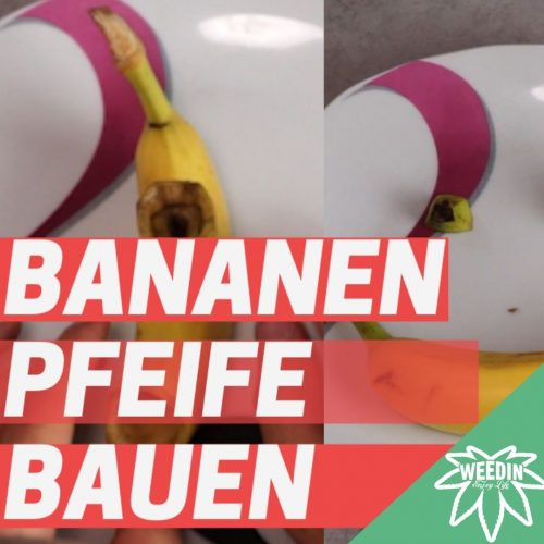 Bananenbong selber bauen Tutorial Pfeife aus Haushaltsmitteln