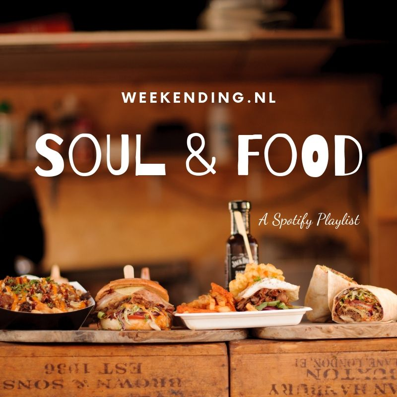 "Soul & Food ""Do the weekending"""