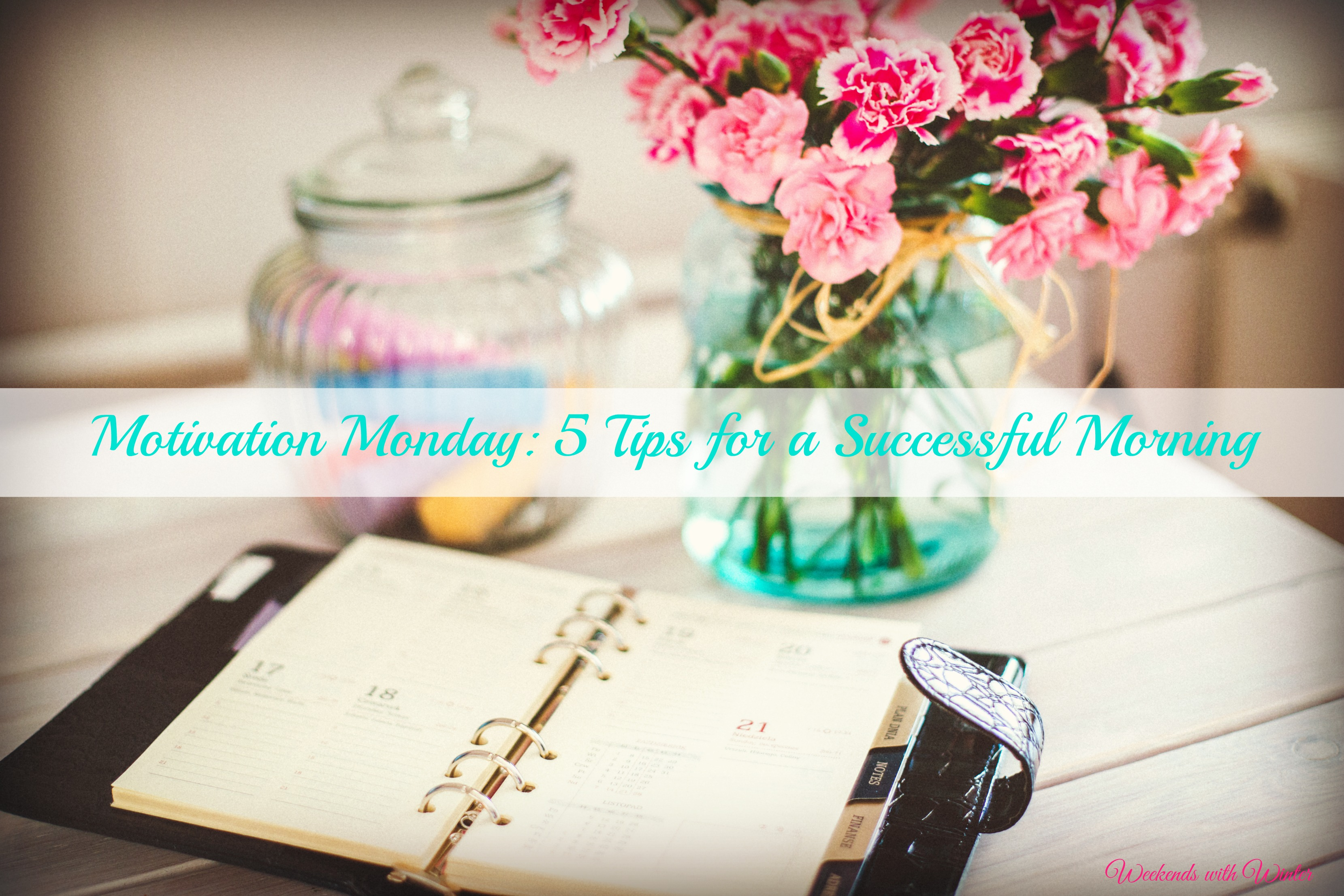 5 tips for a successful morning