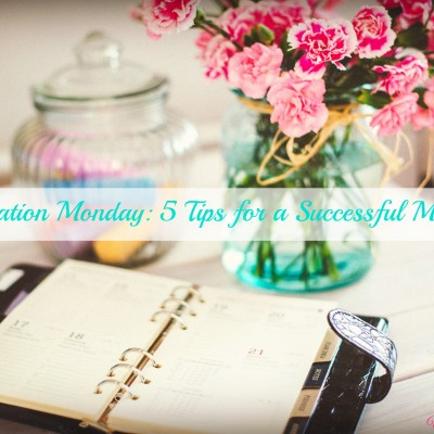 Motivation Monday: 5 Tips for a Successful Morning