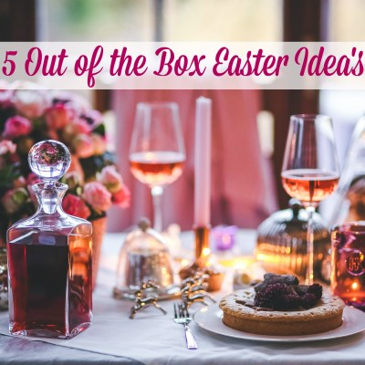 5 Out of the Box Easter Idea's