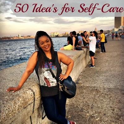 50 Ideas for Self-Care