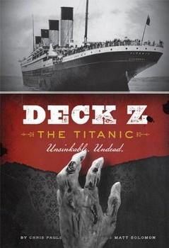 Credits: Deck Z: The Titanic