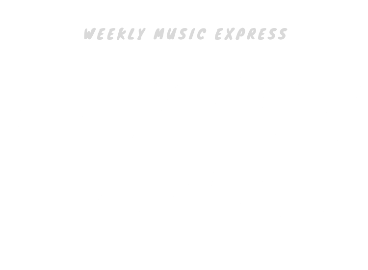 Weekly Music Express