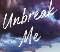 Sunday Spotlight: Unbreak Me by Michelle Hazen