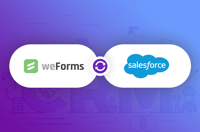 weForms provides a Salesforce and WordPress integration for your contact forms