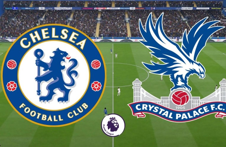 Chelsea v Crystal Palace: LIVE, Preview, Lineups, Prediction