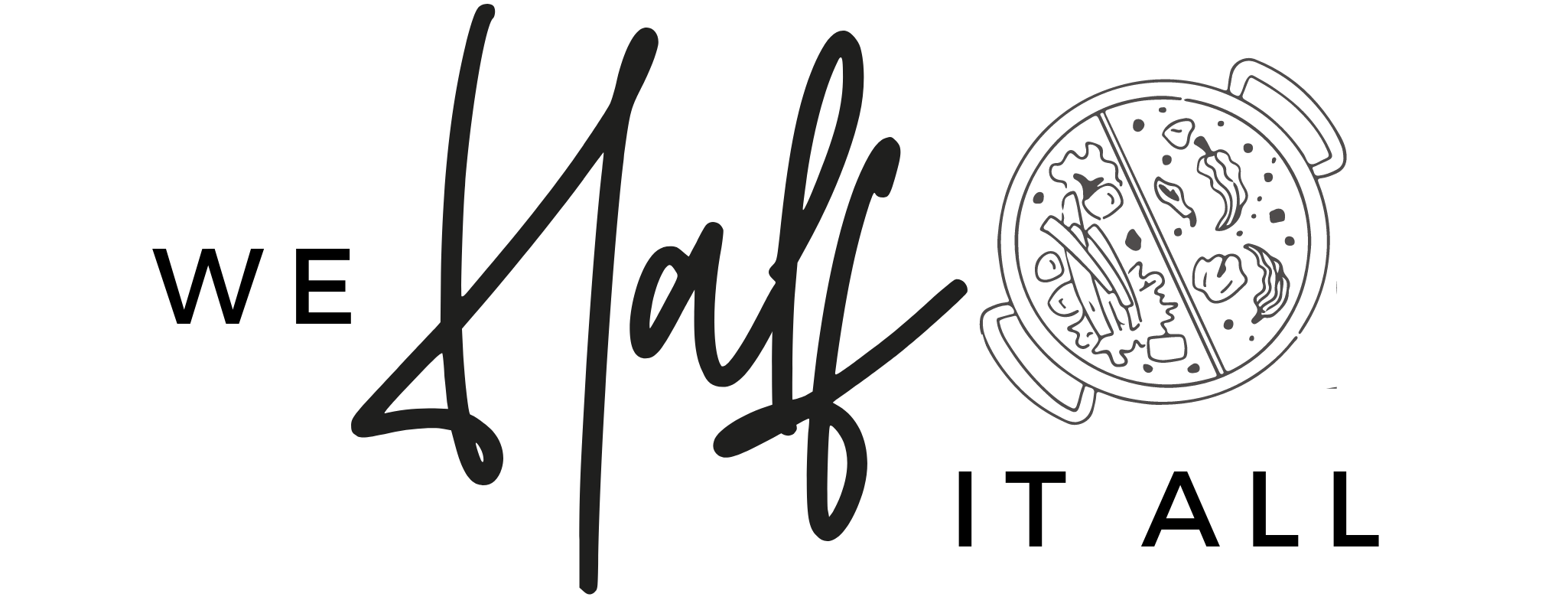 We Half It All - Hot Pot Logo