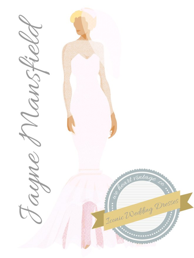 Iconic Wedding Dresses #8: Jayne Mansfield
