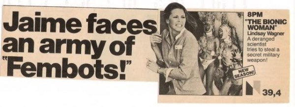 Even the Bionic Woman had trouble with fembots.