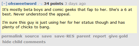 ohsweetword 34 points 3 days ago   It's mostly beta boys and comic geeks that fap to her. She's a 6 at best. Never understood the appeal.  I'm sure this guy is just using her for her status though and has plenty of chicks to bang.