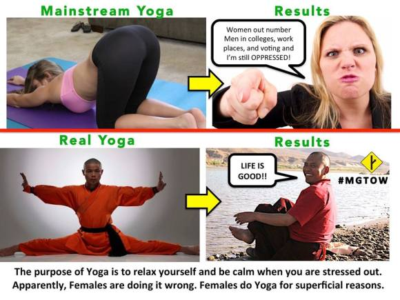 Yoga is supposed to be about RELAXATION YOU DAMN WOMEN AND YOUR DAMN BUTTS AGAIN