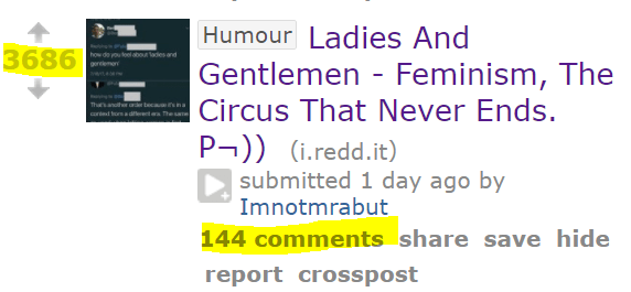 3686 HumourLadies And Gentlemen - Feminism, The Circus That Never Ends. P¬)) (i.redd.it) submitted 1 day ago by Imnotmrabut 144 comments