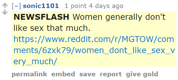 sonic1101 1 point 4 days ago NEWSFLASH Women generally don't like sex that much.