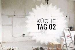 Küche Tag 02