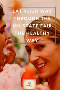 Eat your Way through the MN State Fair the Healthy Way