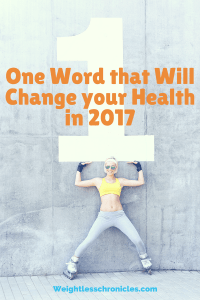One Word that will Change your Health in 2017