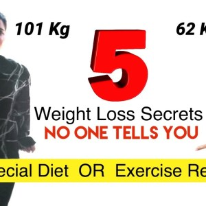 My 5 Secret Weight Loss Tips For Extreme Weight Loss REVEALED | How To Lose Weight Fast Motivation
