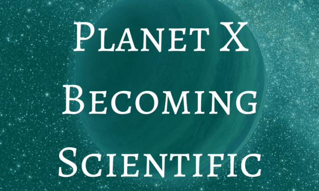 Is the Myth of Planet X Becoming Scientific Fact?