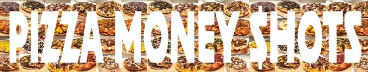 20 pizza money shots