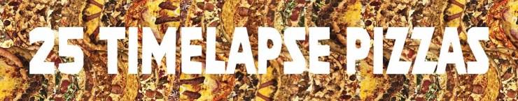 25 timelapse weird wild pizzas