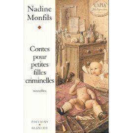 Monfils-Nadine-Contes-Pour-Petites-Filles-Criminelles-Livre-1092463_ML