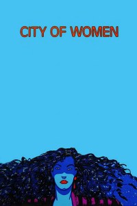 """Poster for the movie """"City of Women"""""""