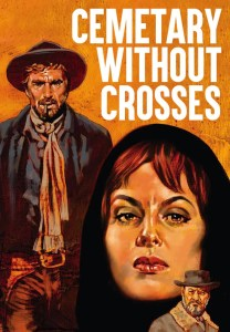 """Poster for the movie """"Cemetery Without Crosses"""""""