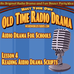 Audio Drama For Schools - Lesson 04 - Reading Audio Drama Scripts