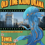 Pulp Adventure - PA005 - The Tower of the Tentacle