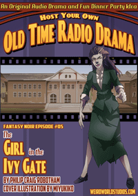 Fantasy Noir - FN005 - The Girl in the Ivy Gate