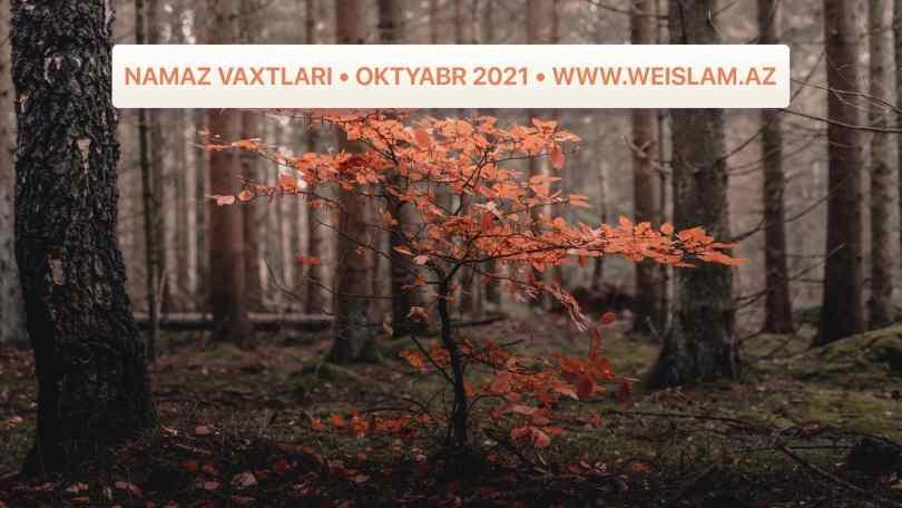 2021-ci-il-oktyabr-ayi-ucun-namaz-vaxtlari-prayer-times-october-2021-weislam.az-az