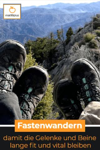Mit modifiziertem Fasten und Wandern die Beine und Gelenke unterstützen