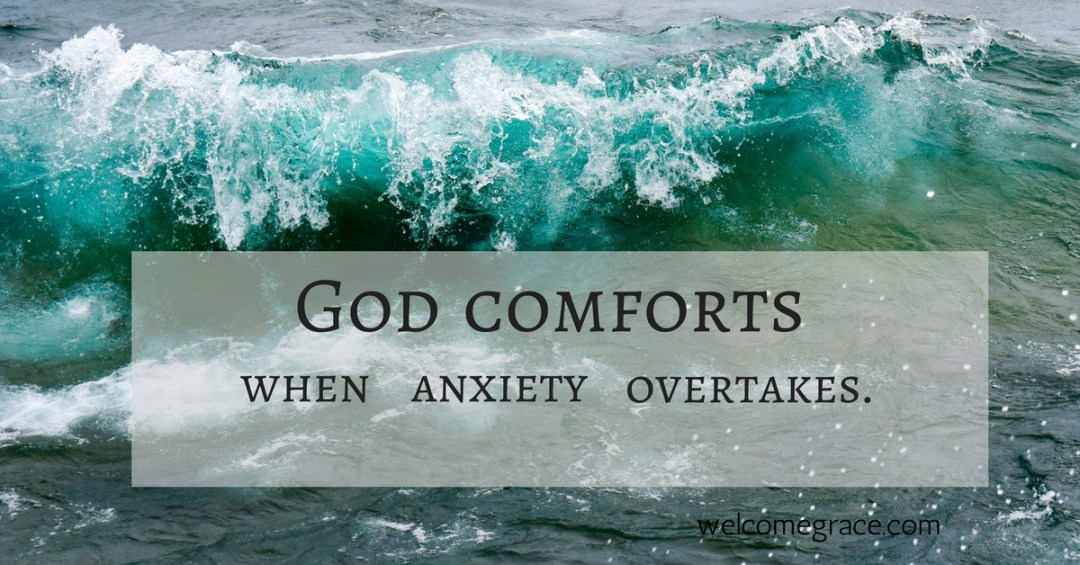 God comfort anxiety