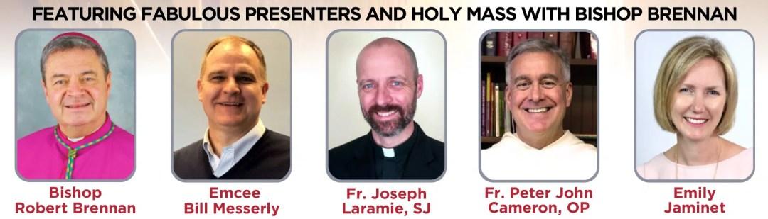 Bishop Brennan and Featured Presenters