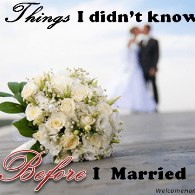 Seven Things I Didn't Know Before I Married