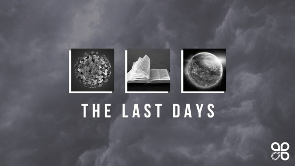 Life in the Last Days Image