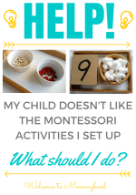 I give up: what to do when your child doesn't like the activities you present