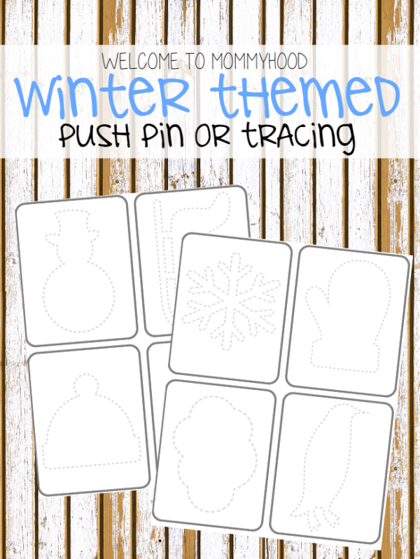 Winter Push Pin or Tracing Printables for winter learning activities