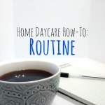 Home Daycare - Routine