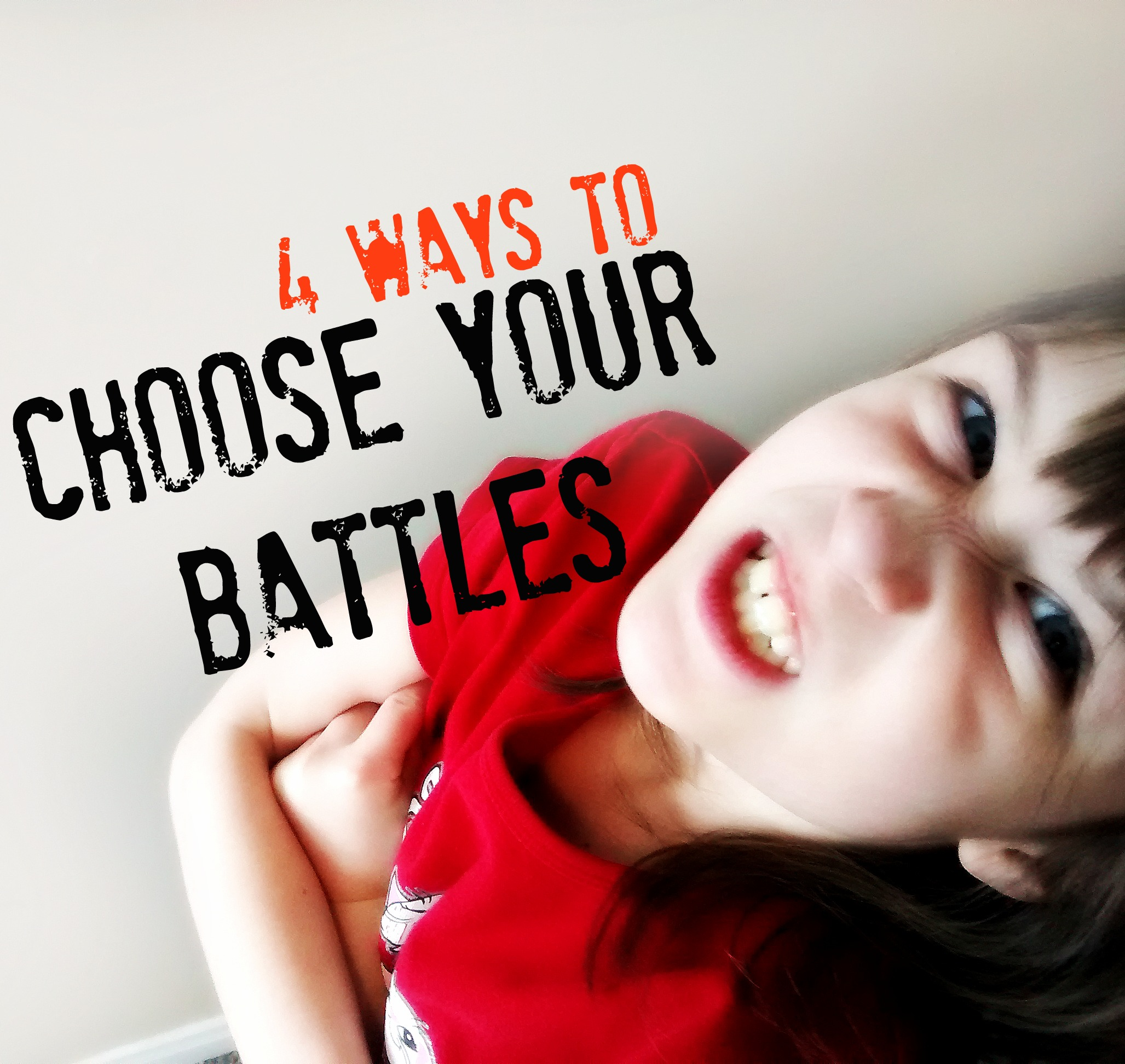 On Picking Your Battles   CTWorkingMoms   Chart Pick Your Battles