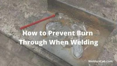 How to Prevent Burn Through When Welding