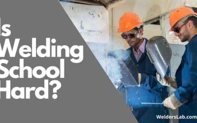 Is Welding School Hard? 9 Things to Know Before You Start
