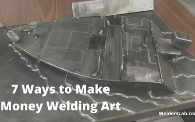 7 Ways to Make Money Welding Art Even if You're a Beginner