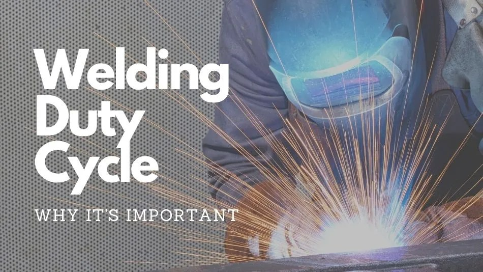 What Is The Duty Cycle on a Welder – Beginners Guide
