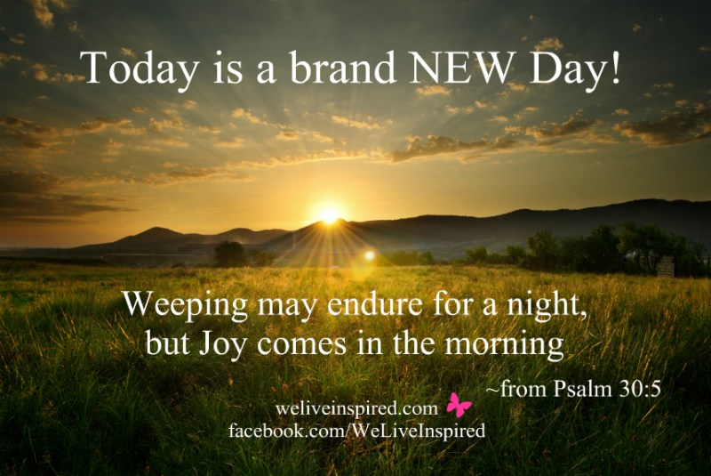 today is a brand new day quote by we live inspired