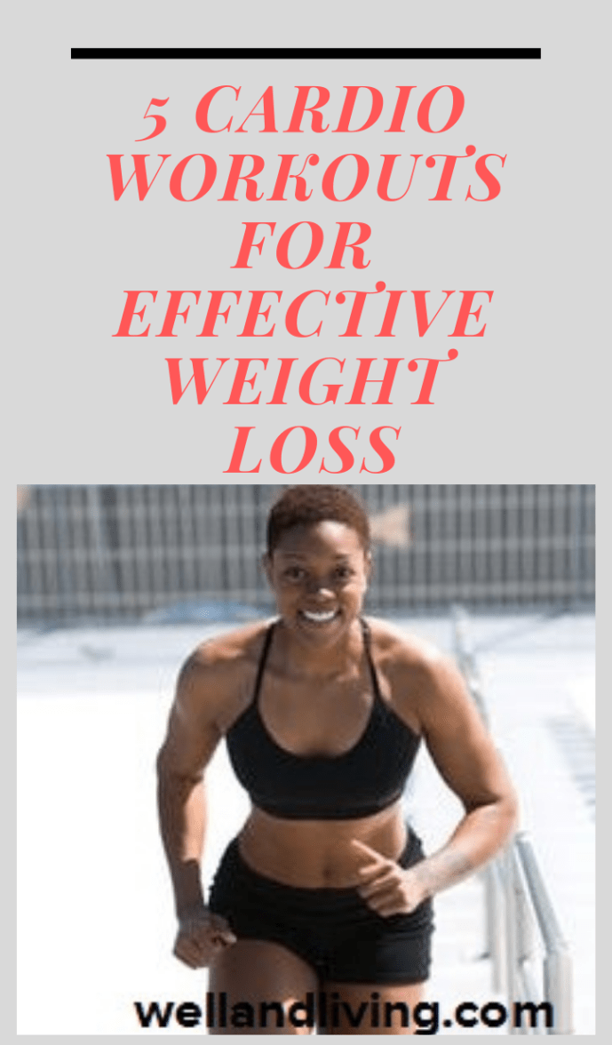5 Cardio Workouts for Effective Weight Loss