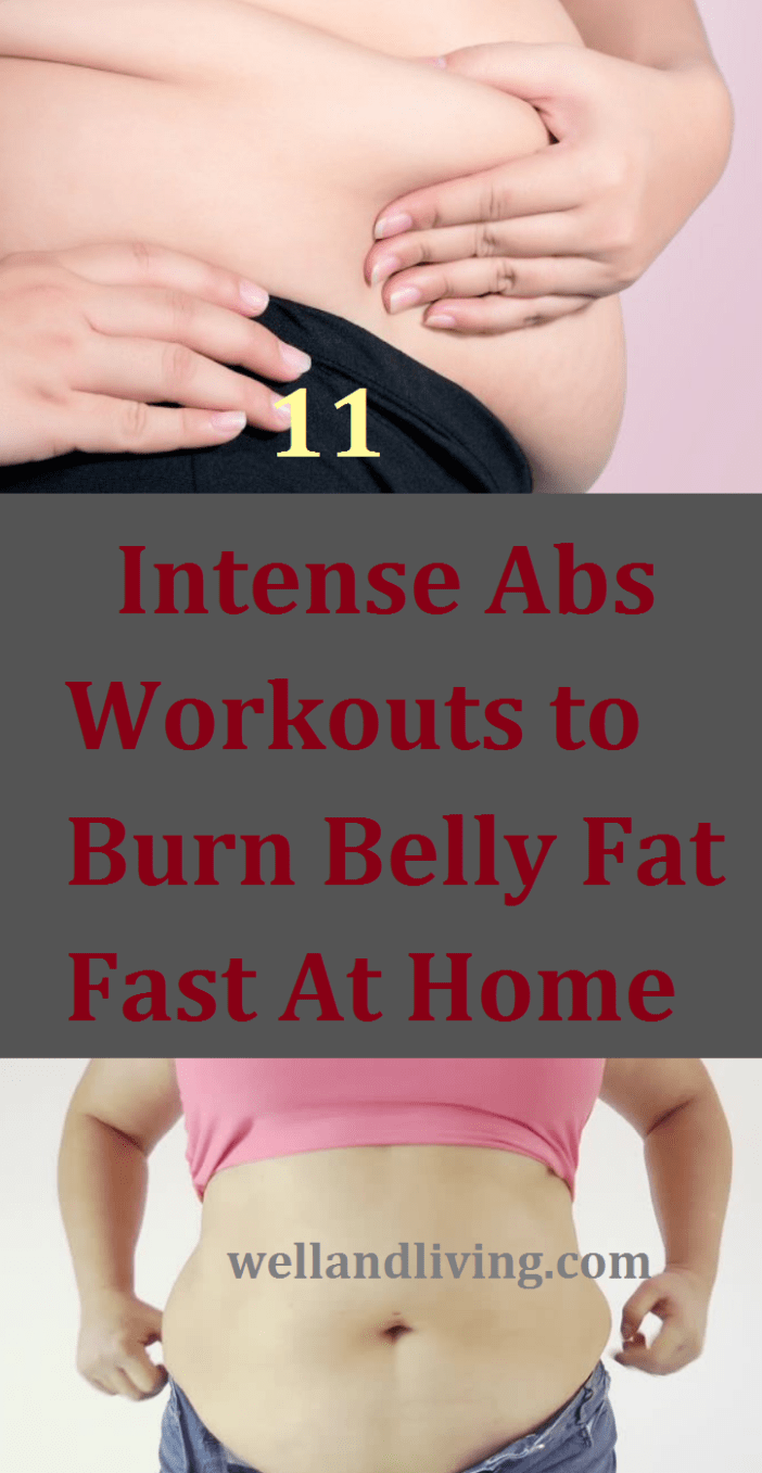 11 Intense Abs Workouts to Burn Belly Fat Fast At Home